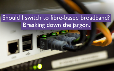 Should I switch to fibre-based broadband?: Breaking down the jargon.