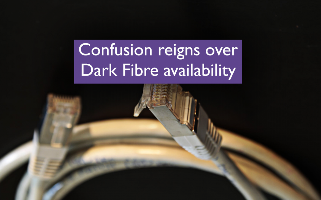 Confusion reigns over Dark Fibre availability